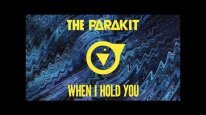 The Parakit - When I Hold You (feat. Alden Jacob) [Official Audio]