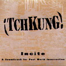 Incite: A Soundtrack for Post World Insurrection
